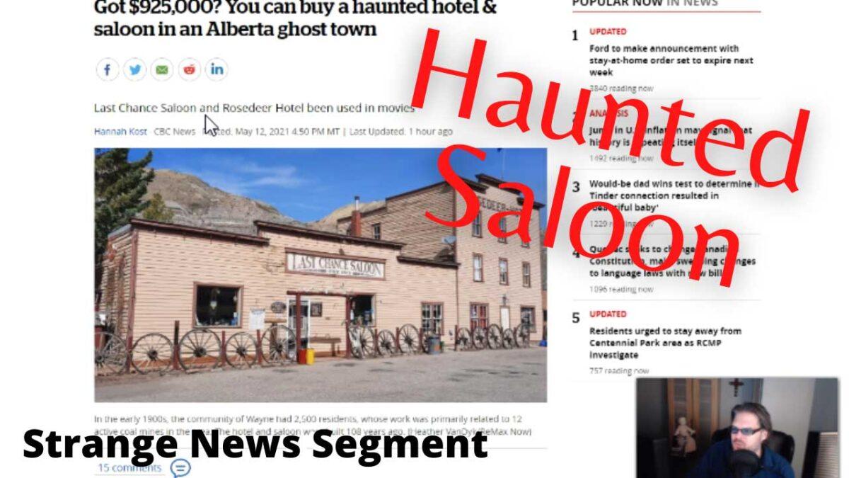 Haunted Saloon For Sale in Alberta Canada | Strange News Segment