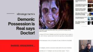 Strange News Demonic Possession is Real says Doctor