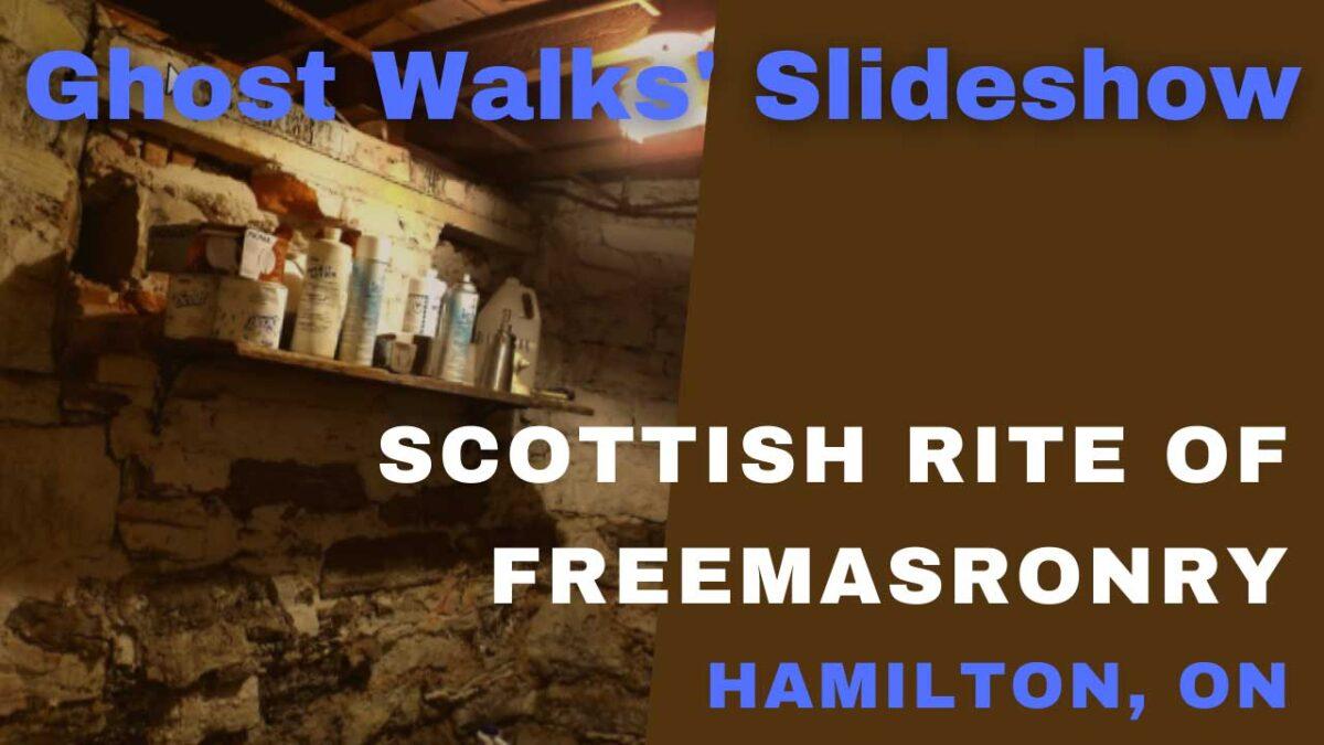 Hamilton's Scottish Rite of Freemasonry Slideshow | History & Ghost Walks' Memories